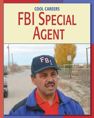 FBI Special Agent By Prentzas, Scott